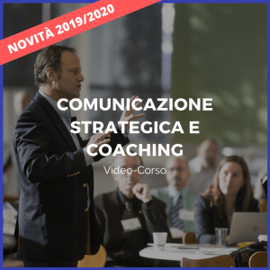 Video corso Comunicazione strategica e coaching